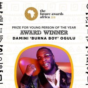 Future Awards Africa: Burna Boy wins 2019 Young Person of the Year